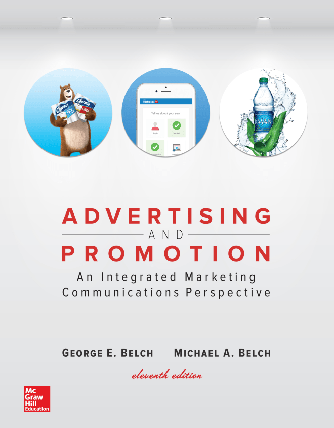 Advertising and Promotion_ An Integrated Marketing Communications Perspective, George E. Belch & Michael A. Belch