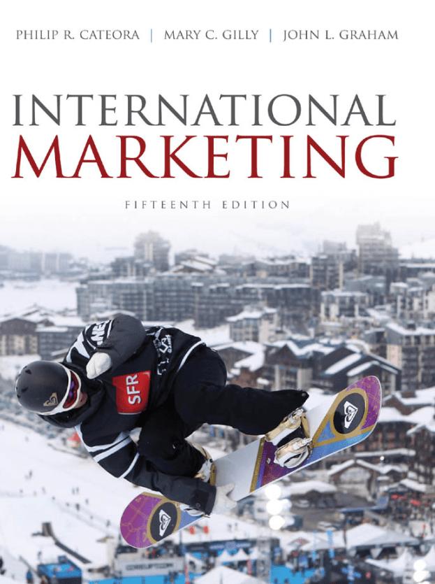 International Marketing, 15th, Philip R. Cateora, Mary C. Cilly, John L. Graham